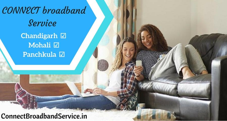 Get Connect broadband Service in chandigarh Panchkula Mohali