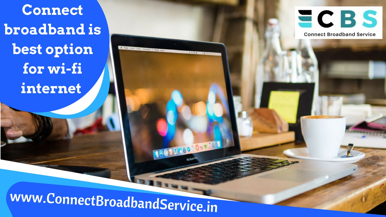 Connect broadband is best option in Chandigarh
